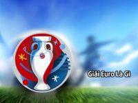 Euro mấy năm 1 lần và loạt tổng kết không phải ai cũng biết