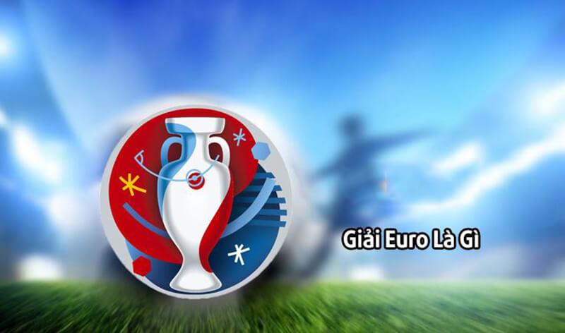Giải Euro là gì?